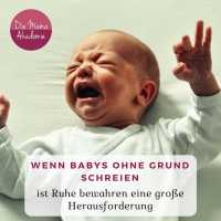 Baby schreit ohne Grund - Baby beruhigen