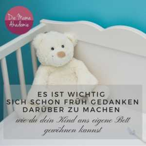 Das Kind ans eigene Bett gewöhnen - wie du es schaffst dein Kind ans eigene Bett zu gewöhnen