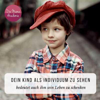 Dein Kind als Individuum erkennen