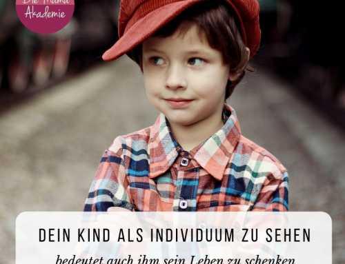 167 Dein Kind als Individuum erkennen – Warum ist Abgrenzung wichtig?