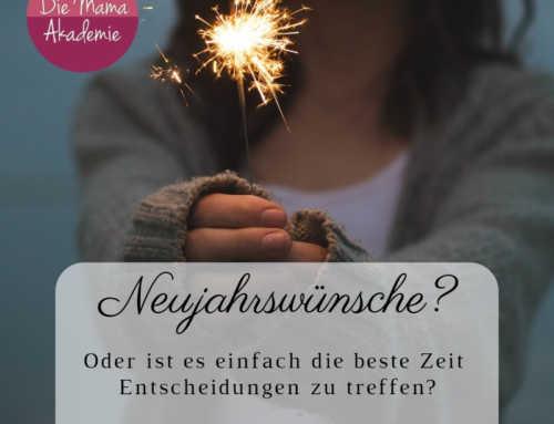 183 Neujahrswünsche – welche Entscheidung möchte jetzt getroffen werden?