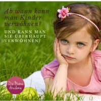 Ab wann kann man Kinder verwöhnen - kann man kleine Kinder verwöhnen