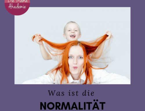 187 Entspanntes Familienleben – Was ist deine Normalität?