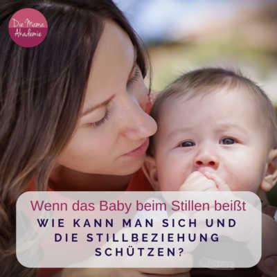 Baby beißt beim Stillen - Sich und die Stillbeziehung schützen