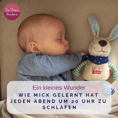 Schlafzeiten Baby - Wie Mick gelernt hat früher zu schlafen