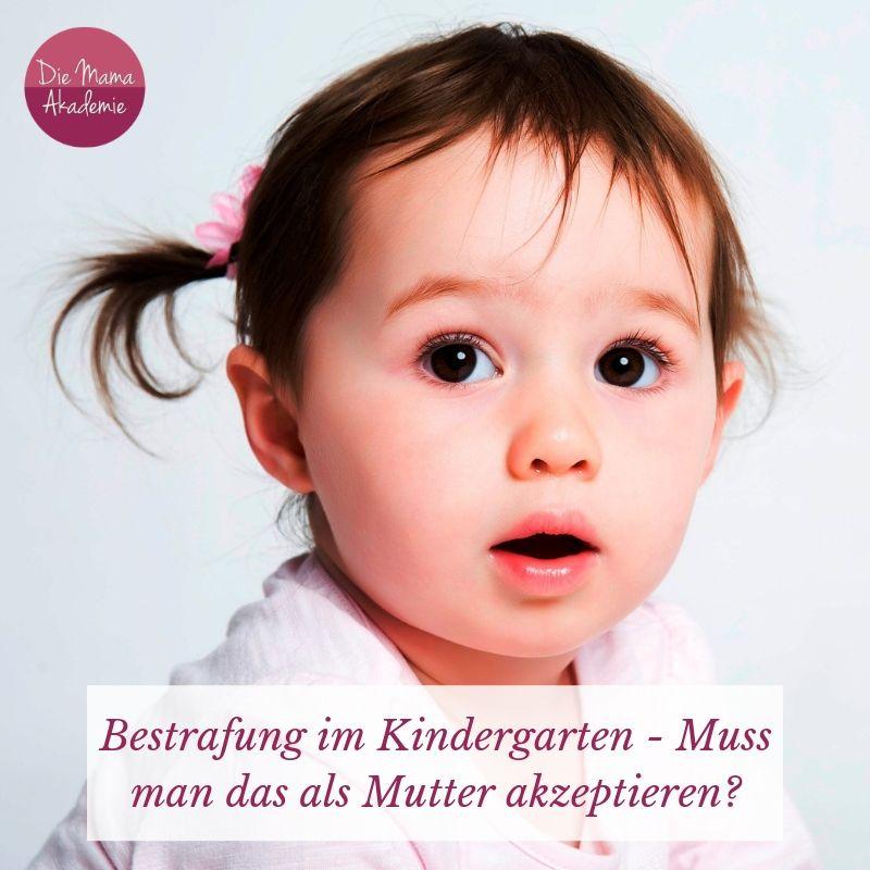 Bestrafung im Kindergarten - Muss man das als Mutter akzeptieren?