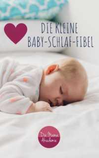 Die Baby-Schlaf-Fibel