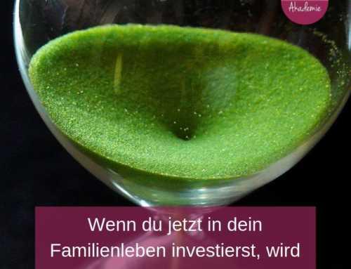 208 Familienleben – Wie du in dein Familienleben investieren kannst